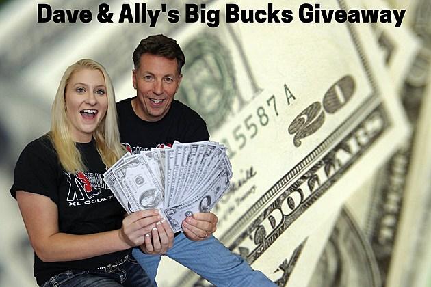 Dave & Ally's Big Bucks Giveaway